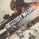 Destroy Madrid official poster